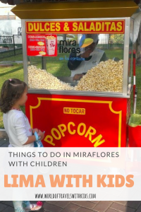 Lima With Kids: Things To Do In Miraflores With Children