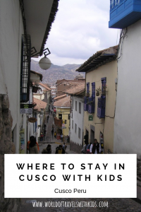 Where To Stay In Cusco With Kids
