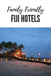 Family Friendly Fiji Hotels