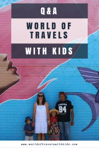 Q & A With World of Travels With Kids