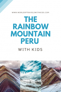 The Rainbow Mountain Peru with Kids