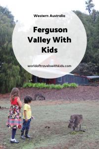 Ferguson Valley Western Australia With Kids