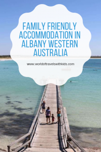 Family Friendly Accommodation in Albany Western Australia