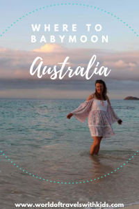 Where to Babymoon Australia