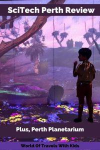 Scitech & The Perth Planetarium Review