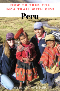 Trekking The Inca Trail With Kids