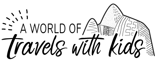 A World of Travels with Kids