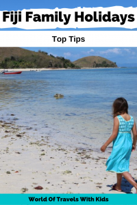 Tips For The Best Fiji Family Holidays