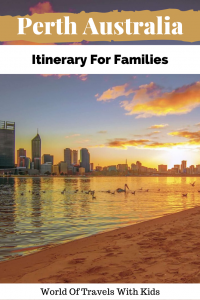 An Awesome Perth Itinerary For Family Travellers