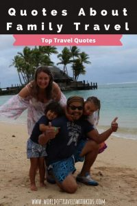 The Best Traveling With Family Quotes