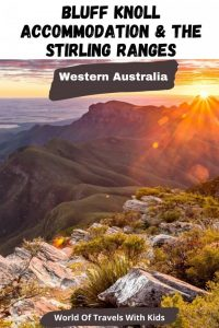 Bluff Knoll Accommodation & The Stirling Ranges